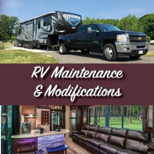 RV Maintenance and Modifications