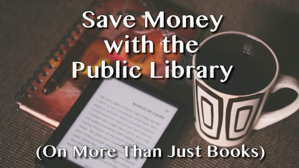 Full Time Travelers Can Save Quite a Bit of Money at the Public Library (not just on books).