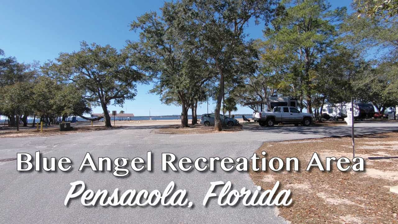 Campground Review Blue Angel Naval Recreation Area