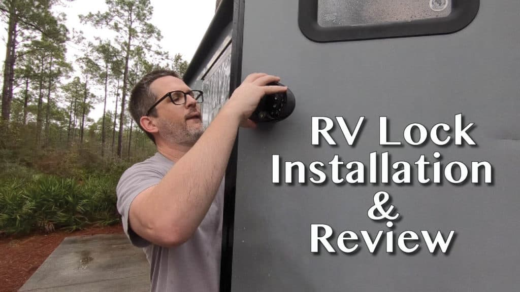 RV Lock Installation and Review: Watch how easy it was to install our new keyless entry locks on our RV.