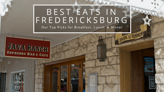 Best Eats in Fredericksburg, Texas. Read about our top picks for breakfast, lunch, and dinner in the heart of historic Texas Hill Country.