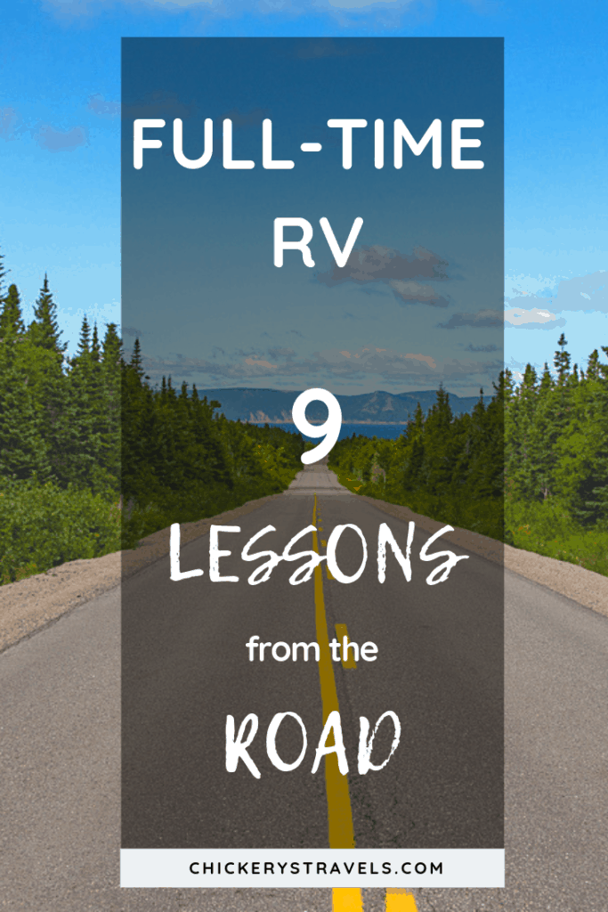 "Over the last few years of full-time RV travel, we've seen so much and met such interesting people. It is not all ""living the dream,"" however. There are always challenges. These are the things we've learned along the way."