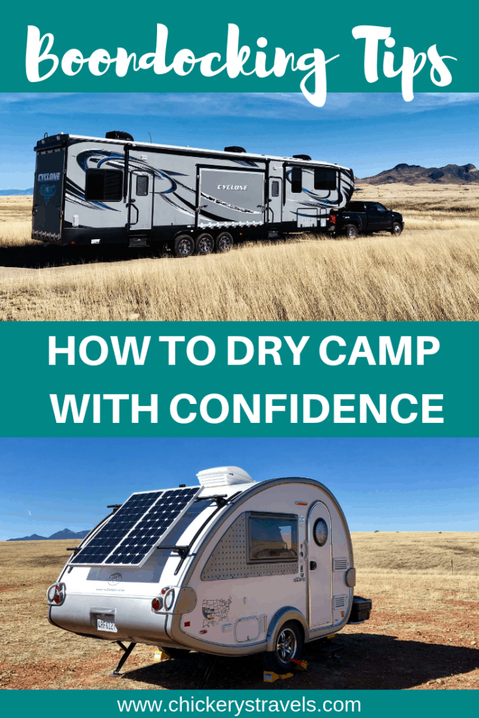 Learn how to dry camp with confidence.  These boondocking tips will get you camping off grid no matter the size of your RV. Tips and tricks for resource management including power, water, and trash.