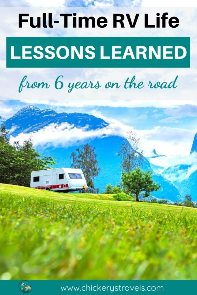 We'll share our top lessons learned after six years of full-time RV living and traveling. These tips will help full-time RVers, as well as those who take extended trips or snowbird. They are applicable to all types of RVs from the largest motorhomes and fifth wheels to vans and tiny trailers.
