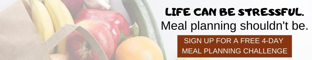 Learn the tips and tricks to meal planning with this free 4-day challenge. Each day you'll receive a short lesson.
