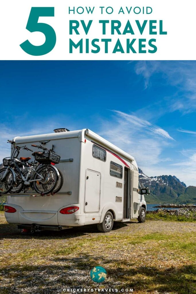 Learn how to avoid the top 5 RV travel mistakes. These tips will ensure everyone has a great RV camping trip whether you travel in a motorhome, van, fifth wheel, travel trailer, or pop up camper.