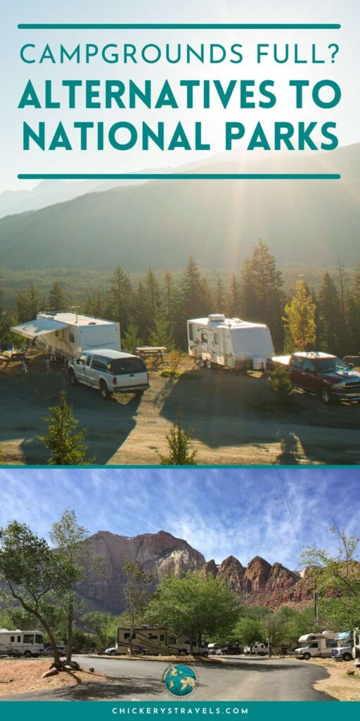Learn where to stay when the national parks campgrounds are full or simply aren't the right fit for your RV travel style. Given our national parks popularity, scoring a campsite inside the parks can be extremely tough, and if you park your RV far away, you may get stuck in a long line of traffic waiting to get in at the front gate. Follow these tips to the best alternatives to national park camping.
