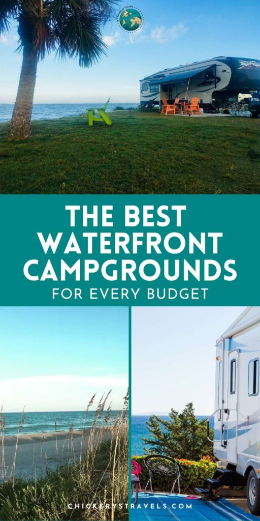 Learn about the best waterfront campgrounds for every budget. Includes free camping, military campgrounds, budget waterfront camping, and luxury RV resorts.